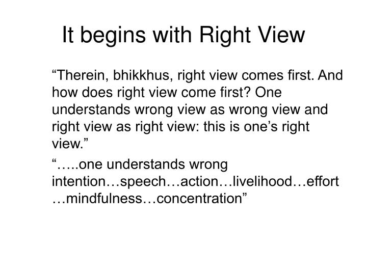 It begins with Right View