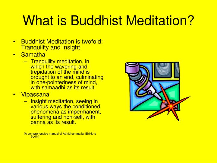 What is Buddhist Meditation?