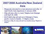 2007 2008 australia new zealand asia