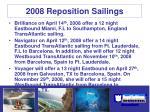 2008 reposition sailings