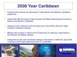 2008 year caribbean