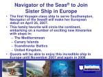 navigator of the seas to join sister ship in europe