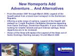 new homeports add adventure and alternatives