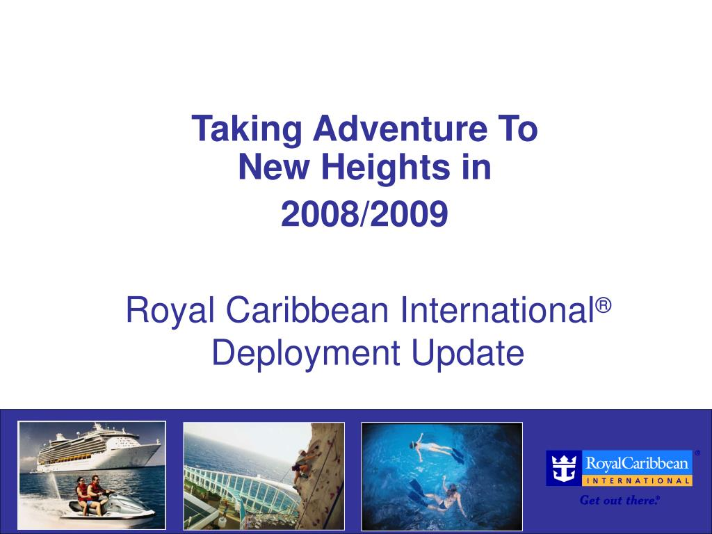 royal caribbean international deployment update l.