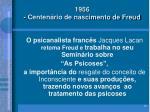 1956 centen rio de nascimento de freud