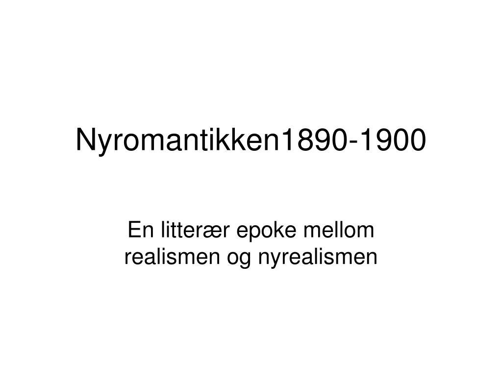 nyromantikken1890 1900 l.