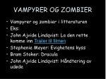 vampyrer og zombier
