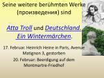 seine weitere ber hmten werke sind atta troll und deutschland ein winterm rchen