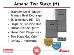 amana two stage h