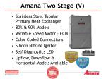 amana two stage v