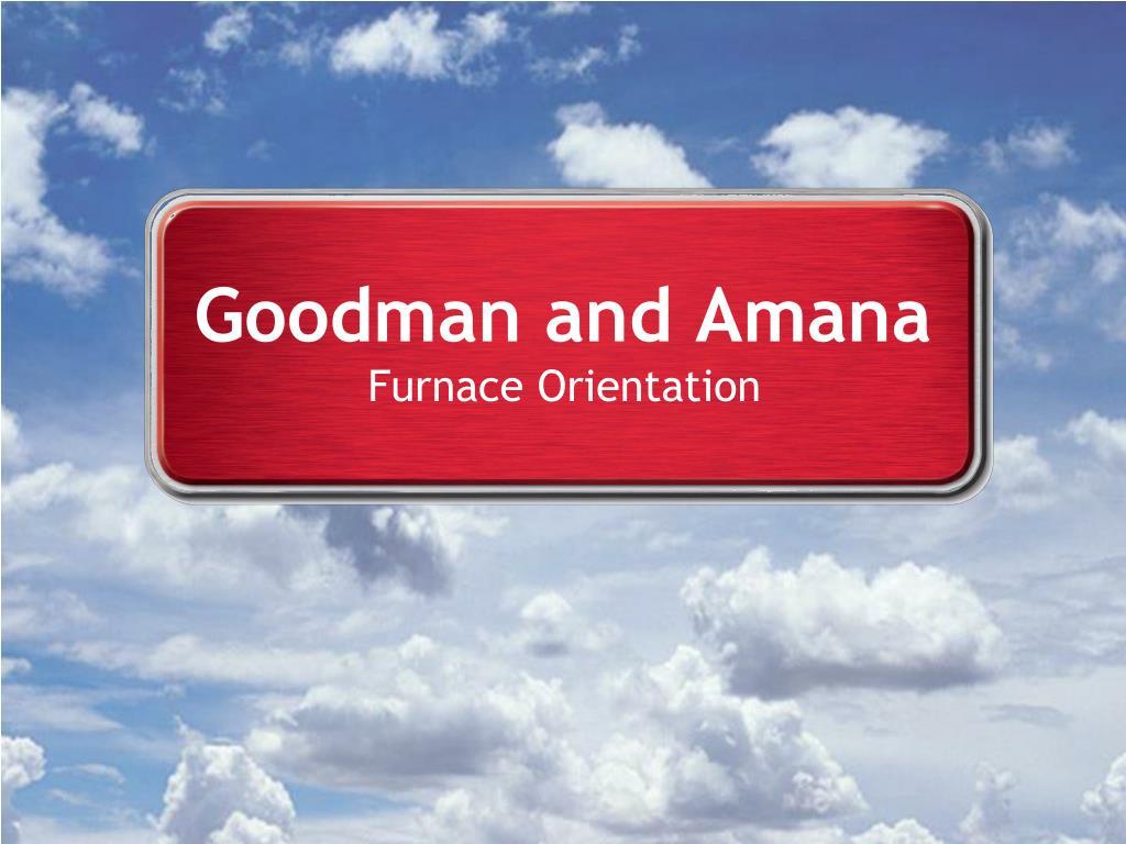 goodman and amana l.