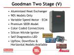 goodman two stage v