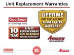unit replacement warranties