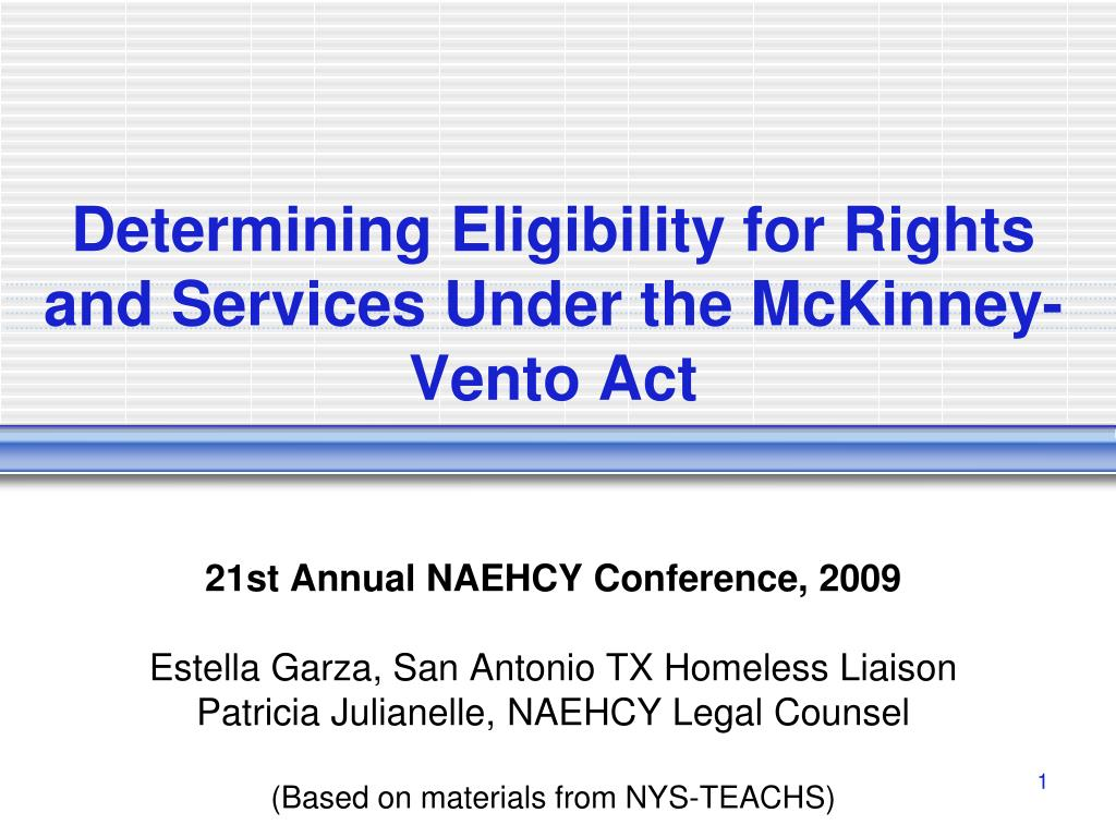 determining eligibility for rights and services under the mckinney vento act l.