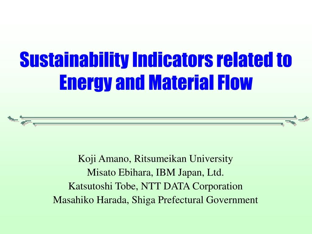 sustainability indicators related to energy and material flow l.