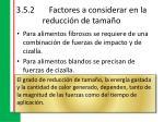 3 5 2 factores a considerar en la reducci n de tama o9