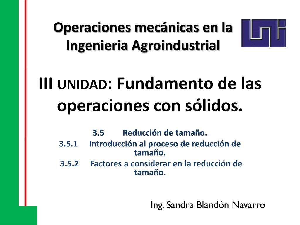 iii unidad f undamento de las operaciones con s lidos l.
