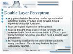 double layer perceptron