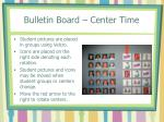 bulletin board center time