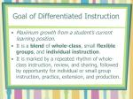 goal of differentiated instruction