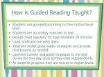how is guided reading taught