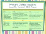 primary guided reading lesson plan framework 15 20 minutes