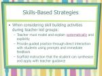 skills based strategies