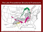 the late precambrian structural framework