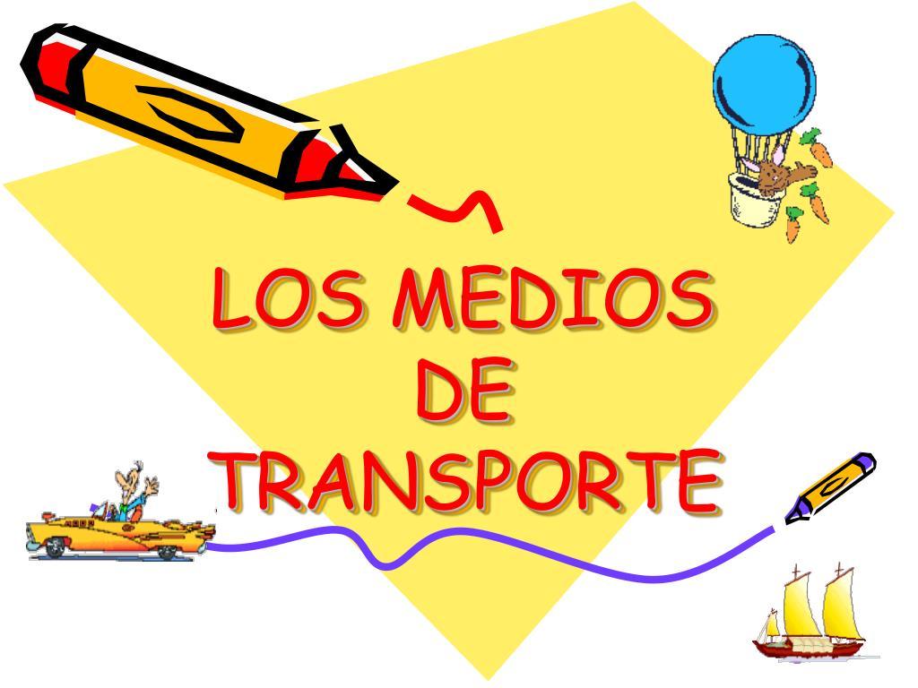 los medios de transporte l.
