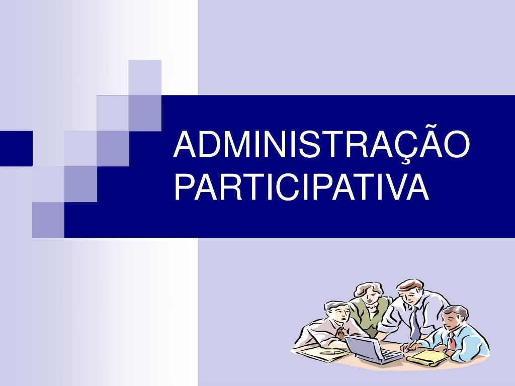 administra o participativa l.