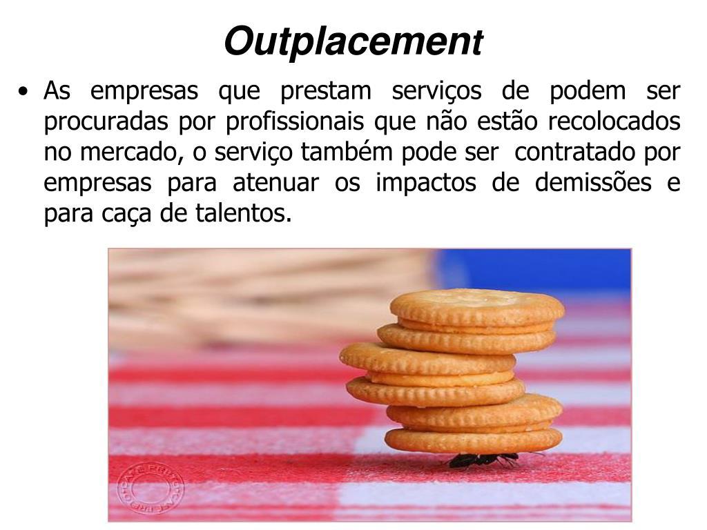 Outplacemen