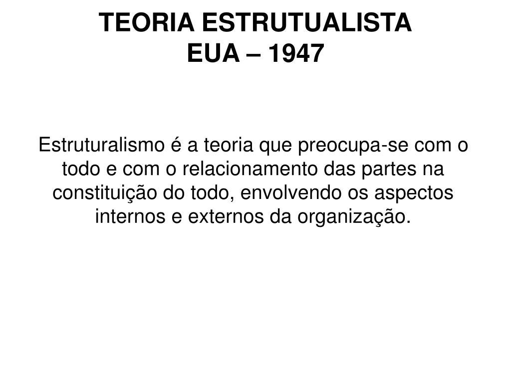 TEORIA ESTRUTUALISTA