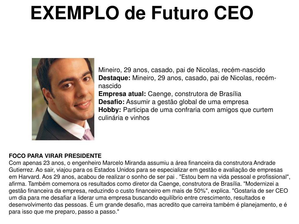 EXEMPLO de Futuro CEO