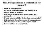 was independence a watershed for women
