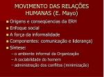 movimento das rela es humanas e mayo