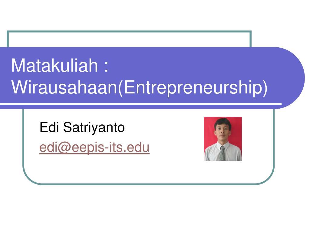 matakuliah wirausahaan entrepreneurship l.