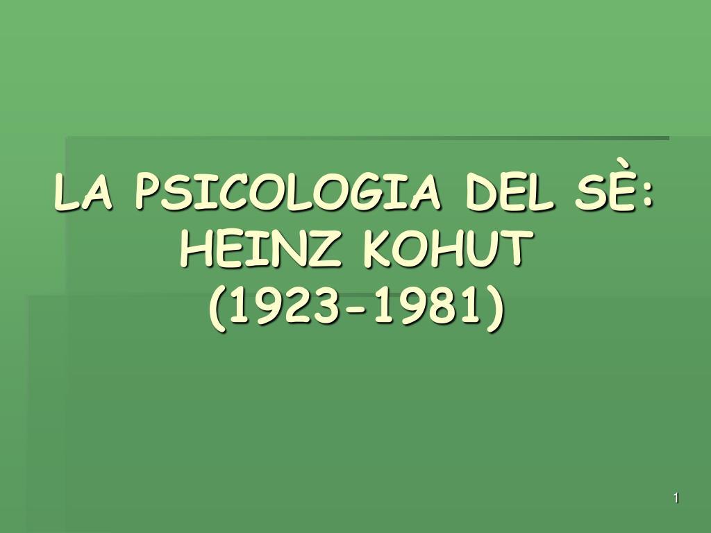 la psicologia del s heinz kohut 1923 1981 l.