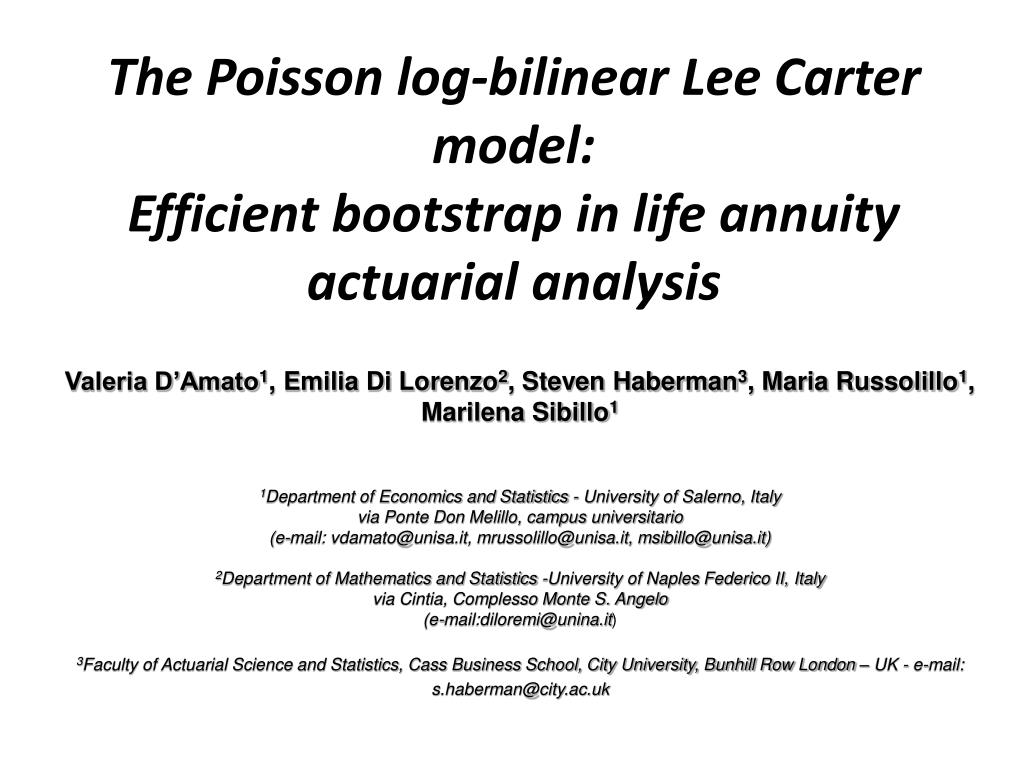 the poisson log bilinear lee carter model efficient bootstrap in life annuity actuarial analysis l.