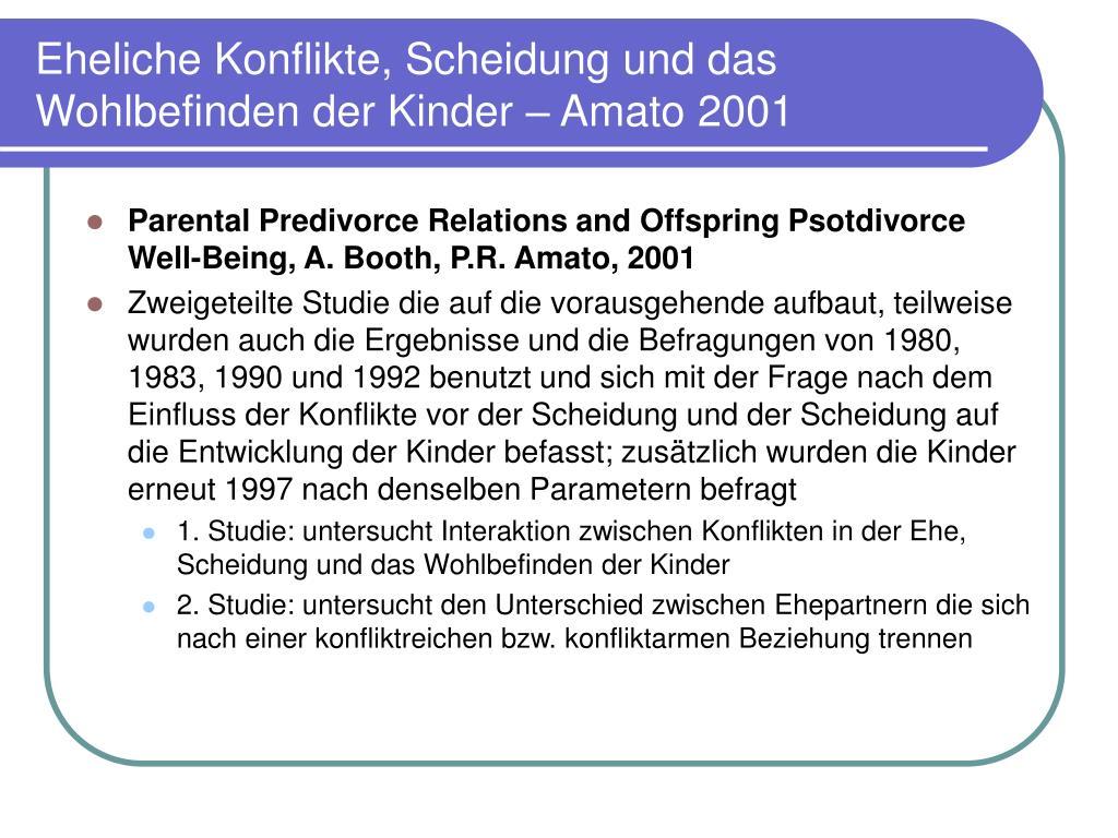 Eheliche Konflikte, Scheidung und das Wohlbefinden der Kinder – Amato 2001