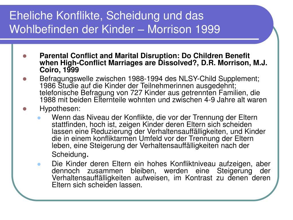 Eheliche Konflikte, Scheidung und das Wohlbefinden der Kinder – Morrison 1999