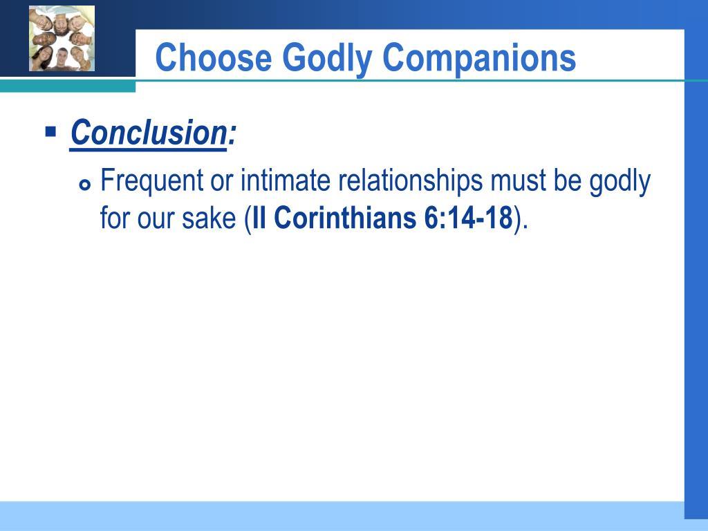 Choose Godly Companions