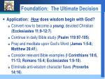 foundation the ultimate decision11