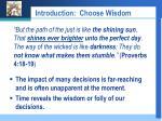introduction choose wisdom