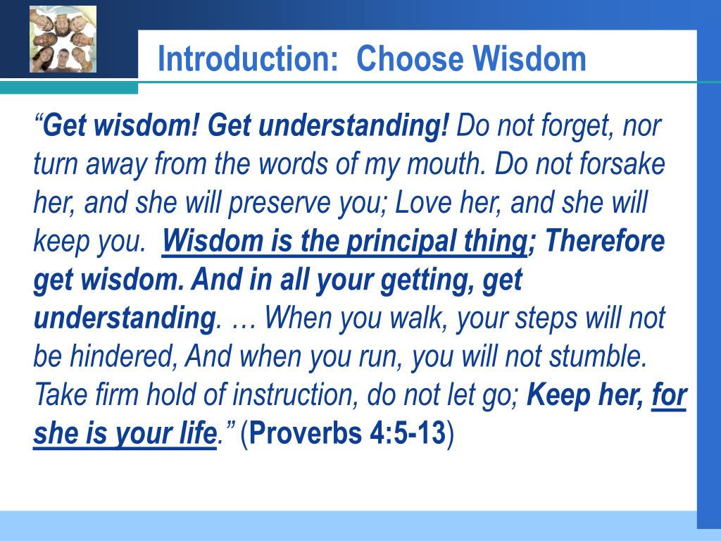 Introduction:  Choose Wisdom