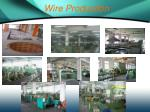 wire production