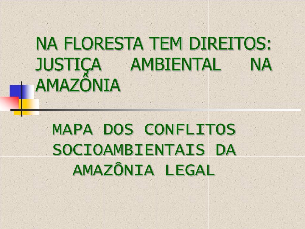 na floresta tem direitos justi a ambiental na amaz nia l.