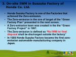 3 on site iwm in suszuka factory of honda co ltd