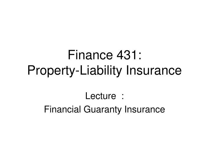 finance 431 property liability insurance n.