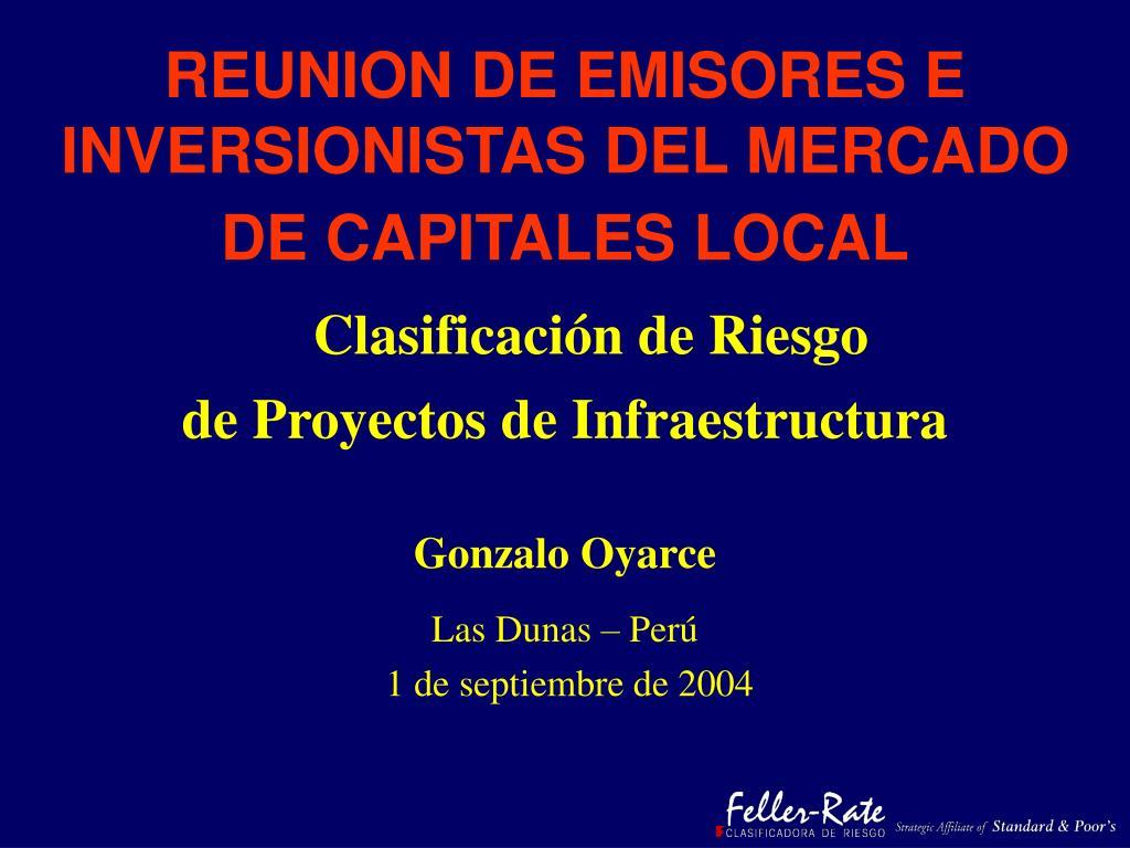 reunion de emisores e inversionistas del mercado de capitales local l.