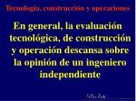 tecnolog a construcci n y operaciones